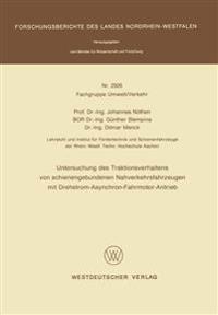 Untersuchung Des Traktionsverhaltens Von Schienengebundenen Nahverkehrsfahrzeugen Mit Drehstrom-asynchron-fahrmotor-antrieb