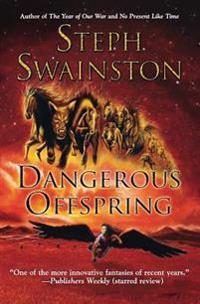 Dangerous Offspring