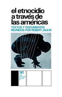 El etnocidio atraves de las Americas / Through Ethnocide of the Americas