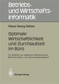 Optimale Wirtschaftlichkeit und Durchlaufzeit im Buro