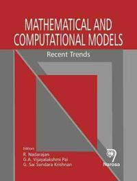 Mathematical and Computational Models