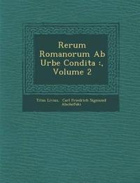 Rerum Romanorum Ab Urbe Condita :, Volume 2