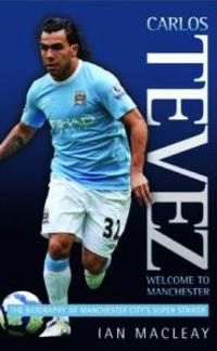 Carlos Tevez Welcome to Manchester