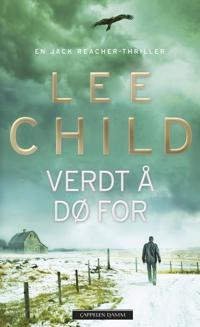 Verdt å dø for - Lee Child | Ridgeroadrun.org