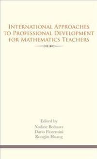 International Approaches to Professional Development for Mathematics Teachers