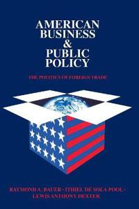 American Business and Public Policy
