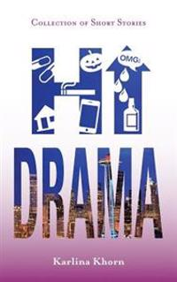 Hi Drama - Collection of Short Stories: Young Urban Authors