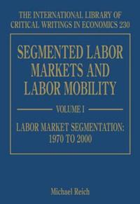 Segmented Labor Markets and Labor Mobility