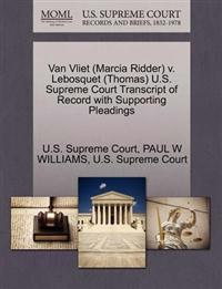 Van Vliet (Marcia Ridder) V. Lebosquet (Thomas) U.S. Supreme Court Transcript of Record with Supporting Pleadings