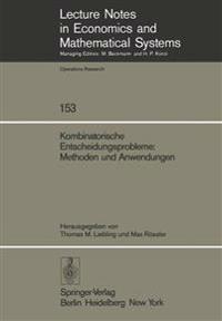 Kombinatorische Entscheidungsprobleme: Methoden und Anwendungen