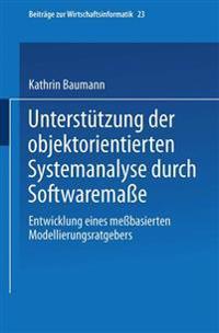 Unterstützung Der Objektorientierten Systemanalyse Durch Softwaremaße