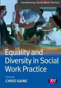 Equality and Diversity in Social Work Practice