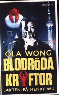 Blodröda kräftor : jakten på Henry Wu