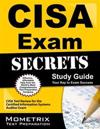 CISA Exam Secrets, Study Guide: CISA Test Review for the Certified Information Systems Auditor Exam