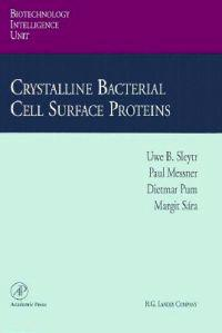 Crystalline Bacterial Cell Surface Proteins