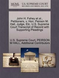 John H. Fahey et al., Petitioners, V. Hon. Peirson M. Hall, Judge, Etc. U.S. Supreme Court Transcript of Record with Supporting Pleadings
