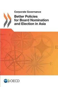 Better Policies for Board Nomination and Election in Asia
