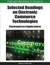 Selected Readings on Electronic Commerce Technologies