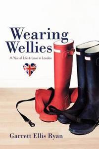 Wearing Wellies