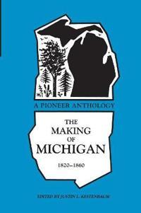 The Making of Michigan, 1820-60