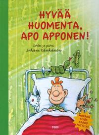 Hyvää huomenta, Apo Apponen!