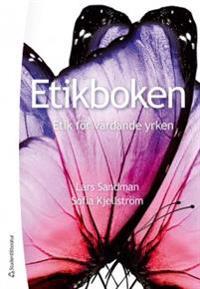 Etikboken : etik för vårdande yrken