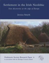 Settlement in the Irish Neolithic