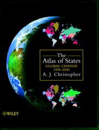 The Atlas of States: Global Change 1900-2000
