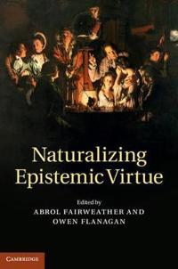 Naturalizing Epistemic Virtue