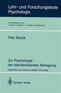 Zur Psychologie der Standardisierten Befragung
