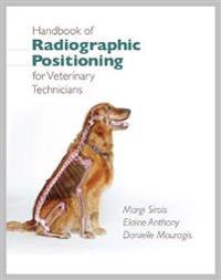 Handbook of Radiographic Positioning for Veterinary Technicians