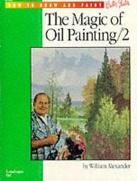 Oil Landscapes With William Alexander