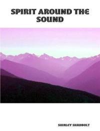 Spirit Around The Sound