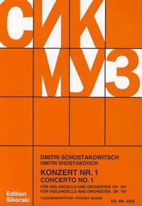 Schostakowitsch: Konzert Nr. 1/Concerto No. 1: Fur Violoncello Und Orchester, Op. 107/For Violoncello And Orchestra, Op. 107
