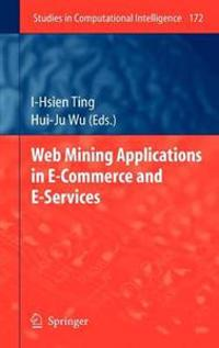 Web Mining Applications in E-Commerce and E-Services