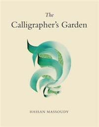 The Calligrapher's Garden