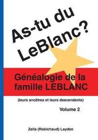 As-tu Du Leblanc?