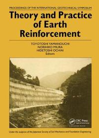 Theory and Practice of Earth Reinforcement