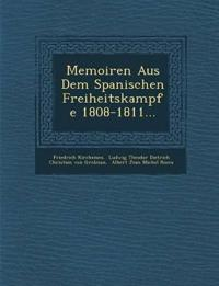 Memoiren Aus Dem Spanischen Freiheitskampfe 1808-1811...