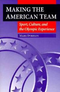 Making the American Team