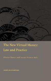 The New Virtual Money: Law and Practice