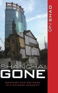 Shanghai Gone