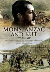 Mons, Anzac and Kut