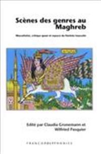 Scènes Des Genres Au Maghreb