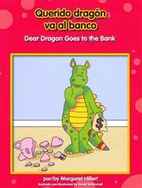 Querido Dragn Va Al Banco/ Dear Dragon Goes to the Bank