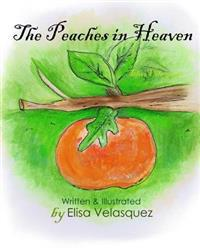 The Peaches in Heaven