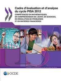 Cadre D'évaluation Et D'analyse Du Cycle Pisa 2012