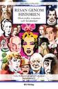 Resan genom historien : historiska romaner och berättelser. Från förhistorisk tid till vår egen. Supplement 2. Del 1-3