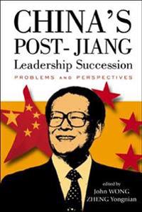 China's Post Jiang Leadership Succession