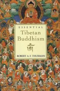 Essential Tibetan Buddhism (Revised)
